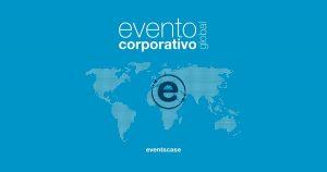 evento corporativo global - Eventos