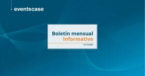 Boletín Mensual Informativo EventsCase
