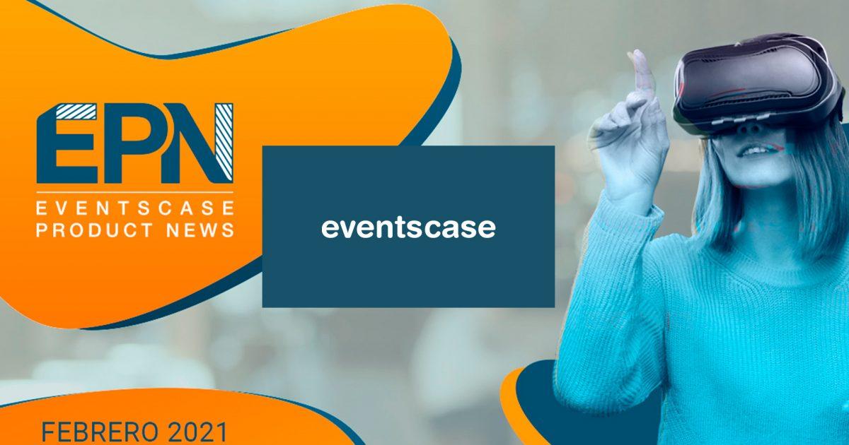 Protegido: EventsCase Product News (EPN) Febrero 2021